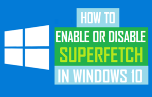 How to Disable Superfetch