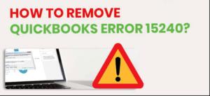 QuickBooks Update Error 15240