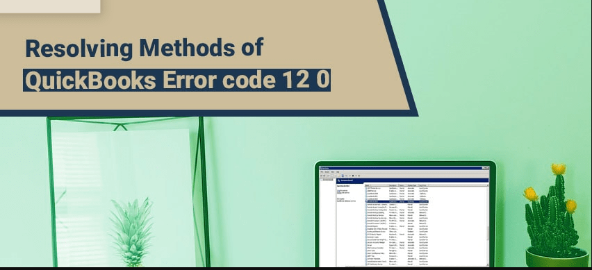 Quickbooks error code 12 0