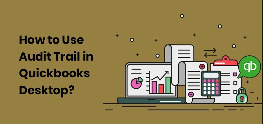 Quickbooks Audit trail Report