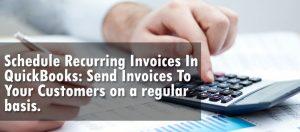 Schedule Quickbooks recurring Invoices